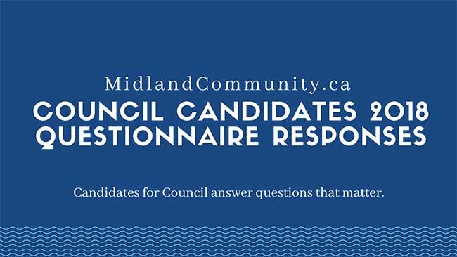 MidlandCommunity.ca Candidate Questionnaire Responses
